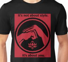 It's not about style. (Red background) Unisex T-Shirt