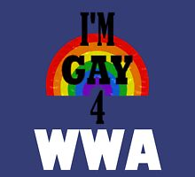 I'm Gay 4 WWA Shirt Unisex T-Shirt
