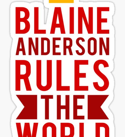 Blaine Anderson Rules The World Sticker