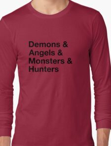 Demons & Angels & Monsters & Hunters Long Sleeve T-Shirt