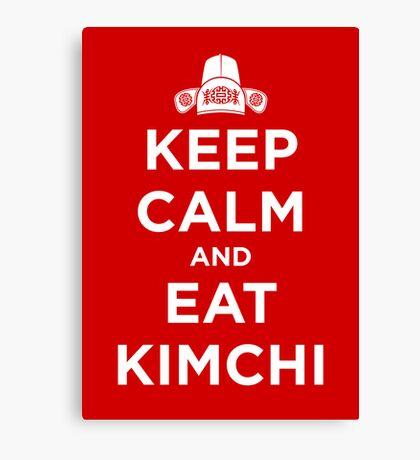 Keep Calm and Eat Kimchi Canvas Print