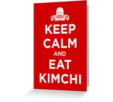 Keep Calm and Eat Kimchi Greeting Card