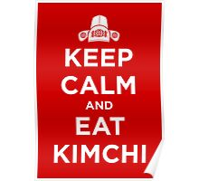 Keep Calm and Eat Kimchi Poster
