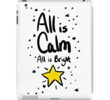 All is Calm All is Bright iPad Case/Skin