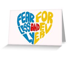 Fearlessly and Forever Greeting Card