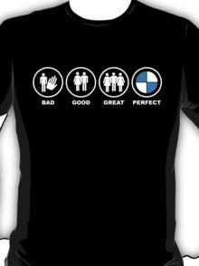 BMW true story - white T-Shirt