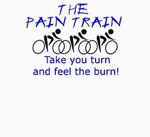 The Pain Train - Your Turn/Feel Burn T-Shirt