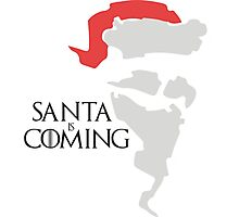 Santa is coming - Game of thrones  Photographic Print