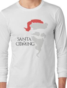 Santa is coming - Game of thrones  Long Sleeve T-Shirt