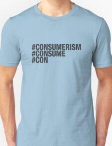 consumerism - con T-Shirt