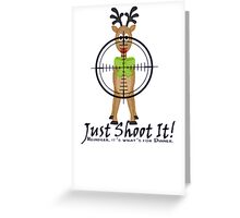 Reindeer, It's what's for dinner. Greeting Card