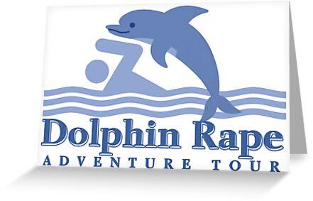 Dolphin Rape Adventure Tours by devildrexl