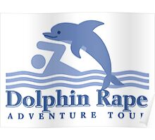Dolphin Rape Adventure Tours Poster