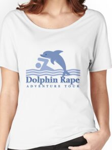 Dolphin Rape Adventure Tours Women's Relaxed Fit T-Shirt