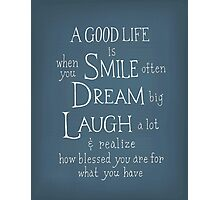 Smile Dream Laugh Photographic Print