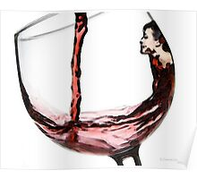 She Thirsts - Red Wine Glass Poster