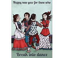 Happy new year for those who break into dance Photographic Print