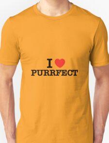 I Love PURRFECT T-Shirt