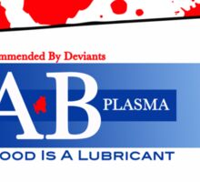 Blood is a lubricant! Sticker