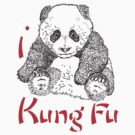I LOVE KUNG FU T-shirt by ethnographics