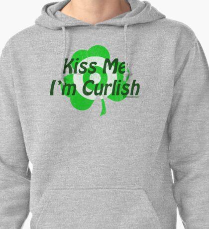 Kiss Me I'm Curlish Pullover Hoodie