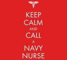 Keep Calm and Call a Navy Nurse One Piece - Short Sleeve