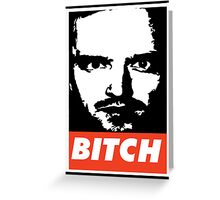 Jesse Pinkman - Obey, bitch Greeting Card
