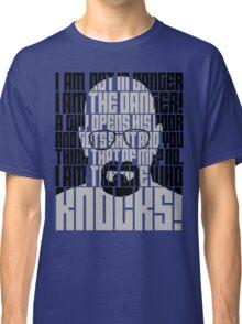 Heisenberg is the danger Classic T-Shirt