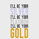 Justin Bieber: Ill be your Silver, Ill be your Platinum, Ill be your Gold - Iphone Case  by sullat04