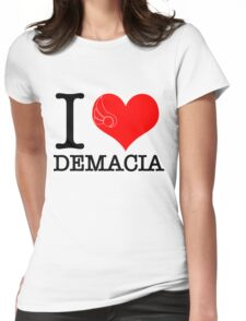 I <3 Demacia Womens Fitted T-Shirt