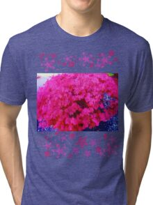 Fuschia bush Tri-blend T-Shirt