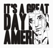 It's a Great Day for America, Everybody! by Ki Rogovin