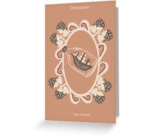 Persuasion Greeting Card