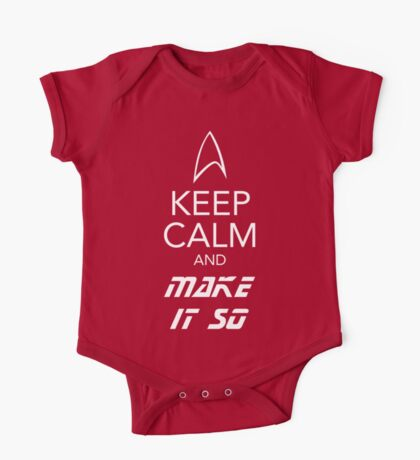 Keep Calm and Make It So One Piece - Short Sleeve