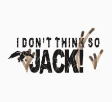 I don't think so JACK! by riskeybr