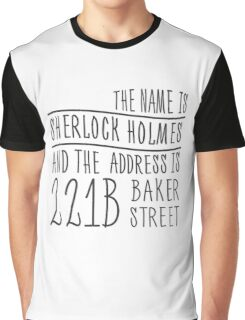 The name is Sherlock Holmes... Graphic T-Shirt