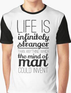 Life is infinitely.... Graphic T-Shirt