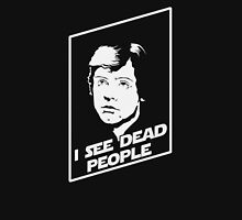 I see dead people T-Shirt