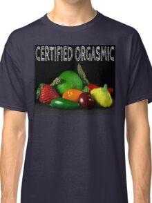 Certified Orgasmic Classic T-Shirt