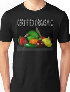 Certified Orgasmic Unisex T-Shirt