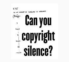 Can you copyright silence? Unisex T-Shirt