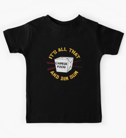 All That And Dim Sum Kids Tee