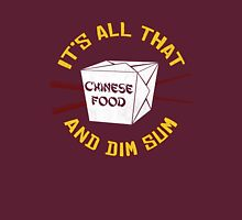 All That And Dim Sum Unisex T-Shirt