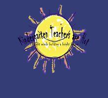 Kindergarten Teachers are Hot Womens Fitted T-Shirt