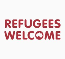 Refugees Welcome Australia (Red) by M  Bianchi