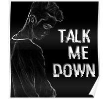 Troye Sivan: Talk Me Down Poster