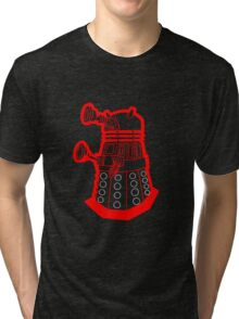 Red is dead! EXTERMINATE!!! Tri-blend T-Shirt
