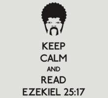 Keep calm and read Ezekiel 25:17 by karlangas