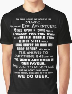 We do geek Graphic T-Shirt