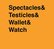 Spectacles & Testicles... Unisex T-Shirt